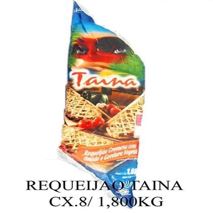 REQUEIJAO TAINA CX.8/ 1,8KG